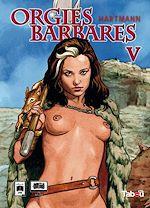 Télécharger le livre :  Orgies Barbares - Volume 5