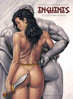 Téléchargez le livre :  Inguinis : Les corps de Rome - Tome 2