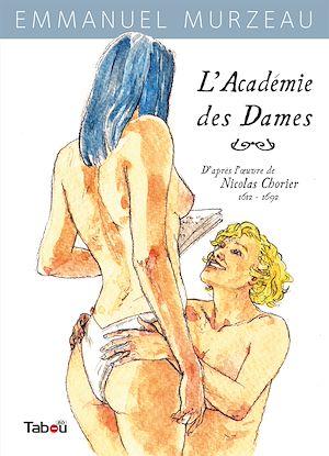 Téléchargez le livre :  L'Académie des Dames - Tome 1