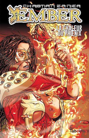 Téléchargez le livre :  Ember - La chaleur du Phoenix