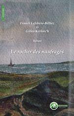 Télécharger le livre :  Le rocher des naufragés