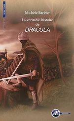 Télécharger cet ebook : La véritable histoire de Dracula