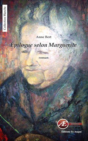 Téléchargez le livre :  Epilogue selon Marguerite