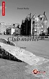 Téléchargez le livre numérique:  Club mortel