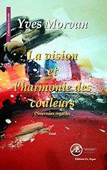 Télécharger cet ebook : La vision et l'harmonie des couleurs