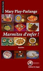 Télécharger cet ebook : Marmites d'enfer