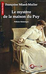 Télécharger le livre :  Le mystère de la maison du Puy