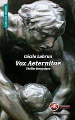 Télécharger le livre :  Vox Aeternitae
