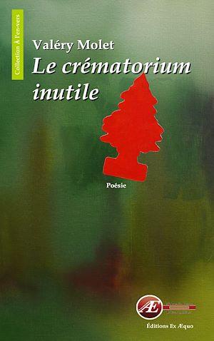 Téléchargez le livre :  Le crématorium inutile