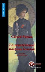 Télécharger le livre :  La mystérieuse Kathleen Newton