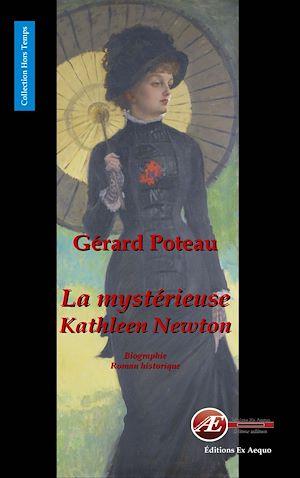 Téléchargez le livre :  La mystérieuse Kathleen Newton