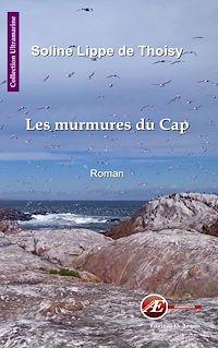Télécharger le livre : Les murmures du Cap