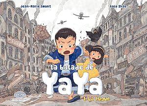 Téléchargez le livre :  La Balade de Yaya - Tome 1 - La fugue