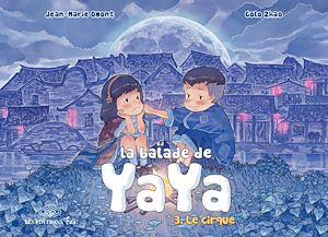 Téléchargez le livre :  La Balade de Yaya - Tome 3 - Le cirque