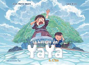 Téléchargez le livre :  La Balade de Yaya - Tome 4 - L'île