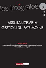 Télécharger le livre :  Assurance-vie et gestion de patrimoine
