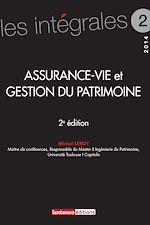 Télécharger le livre :  Assurance-vie et gestion du patrimoine - 2e édition