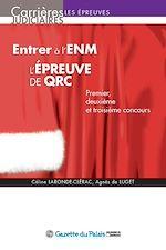 Télécharger le livre :  Entrer à l'ENM, l'épreuve de QRC