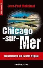 Télécharger cet ebook : Chicago-sur-Mer