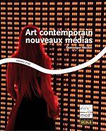Télécharger cet ebook : Art contemporain nouveaux médias