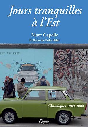 Téléchargez le livre :  Jours tranquilles à l'Est