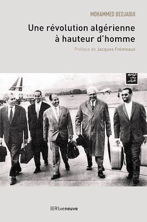 Téléchargez le livre :  Une révolution algérienne à hauteur d'homme