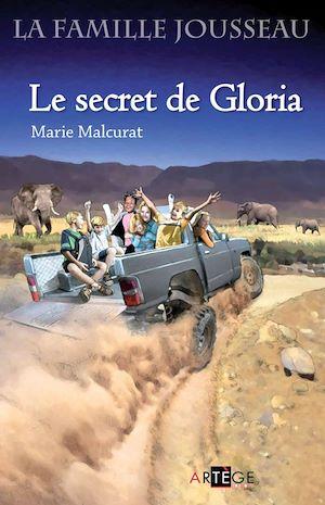 Téléchargez le livre :  La famille Jousseau. Le secret de Gloria