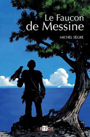 Téléchargez le livre :  Le Faucon de Messine