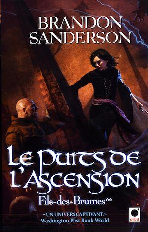Le Puits de l'ascension, (Fils-des-Brumes**)   Sanderson, Brandon. Auteur