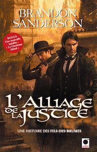 Télécharger le livre : L'Alliage de la justice (Une histoire des Fils-des-brumes)