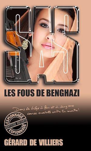 Téléchargez le livre :  SAS 191 Les Fous de Benghazi
