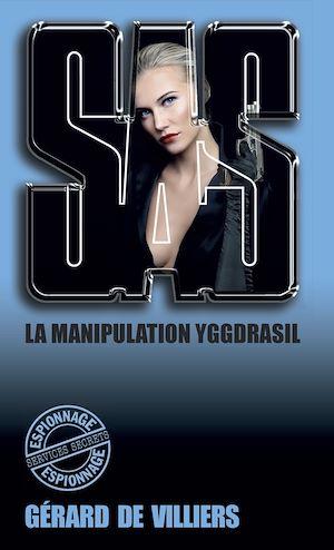 Téléchargez le livre :  SAS 129 La manipulation Yggdrasil
