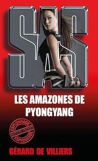 Télécharger le livre : SAS 91 Les amazones de Pyongyang