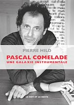 Télécharger cet ebook : Pascal Comelade
