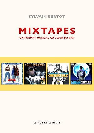Téléchargez le livre :  Mixtapes
