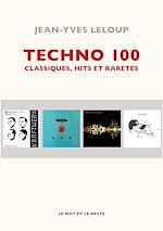 Télécharger le livre :  Techno 100