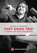 Télécharger le livre :  Very Good Trip