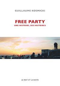 Télécharger le livre : Free Party