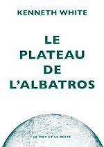 Télécharger le livre :  Le Plateau de l'albatros