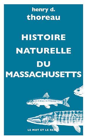 Téléchargez le livre :  Histoire naturelle du Massachusetts