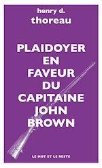Télécharger le livre :  Plaidoyer en faveur du Capitaine John Brown
