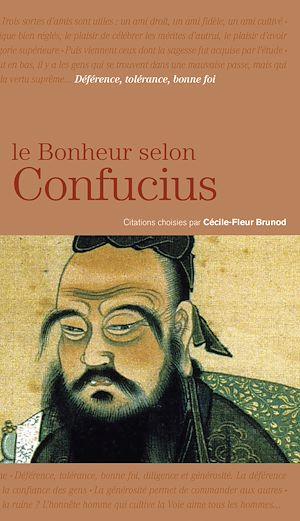 Téléchargez le livre :  Le bonheur selon Confucius