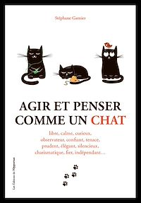 Télécharger le livre : Agir et penser comme un chat