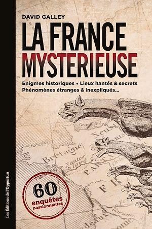 Téléchargez le livre :  La France mystérieuse