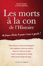 Télécharger le livre :  Les morts à la con de l'Histoire - édition 2018