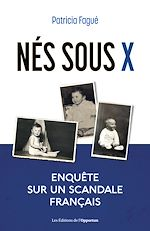 Télécharger le livre :  Nés sous X