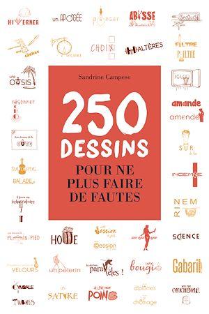 Téléchargez le livre :  250 dessins pour ne plus faire de fautes
