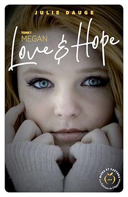 Télécharger le livre :  Love and hope - tome 1 Megan