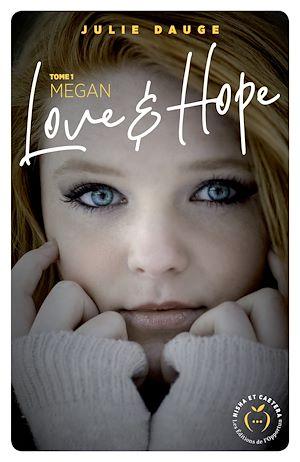 Téléchargez le livre :  Love and hope - tome 1 Megan