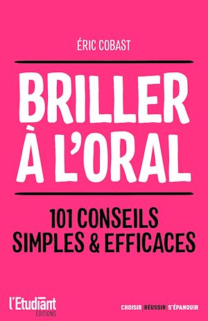 Téléchargez le livre :  Briller à l'oral - 101 conseils simples & efficaces
